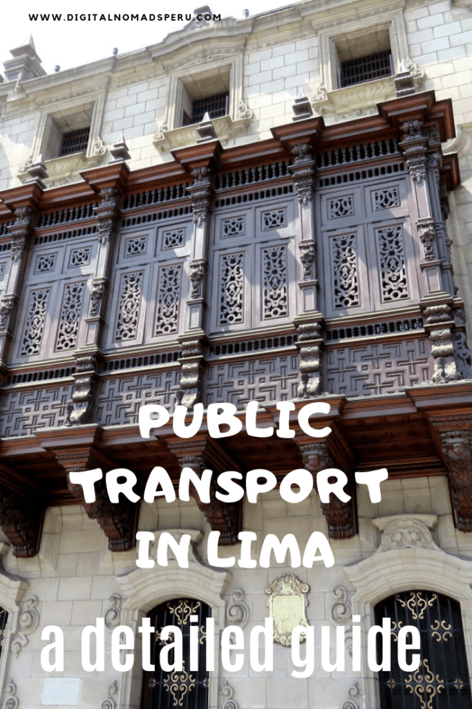 Public transport in Lima - a detailed guide