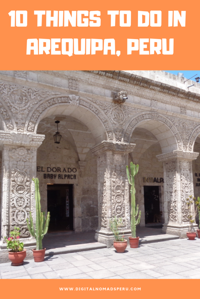 10 things to do in Arequipa