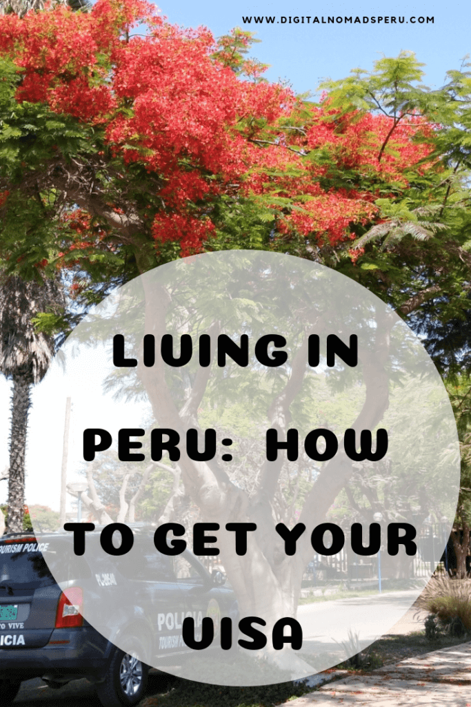 Living in Peru: How to get your visa