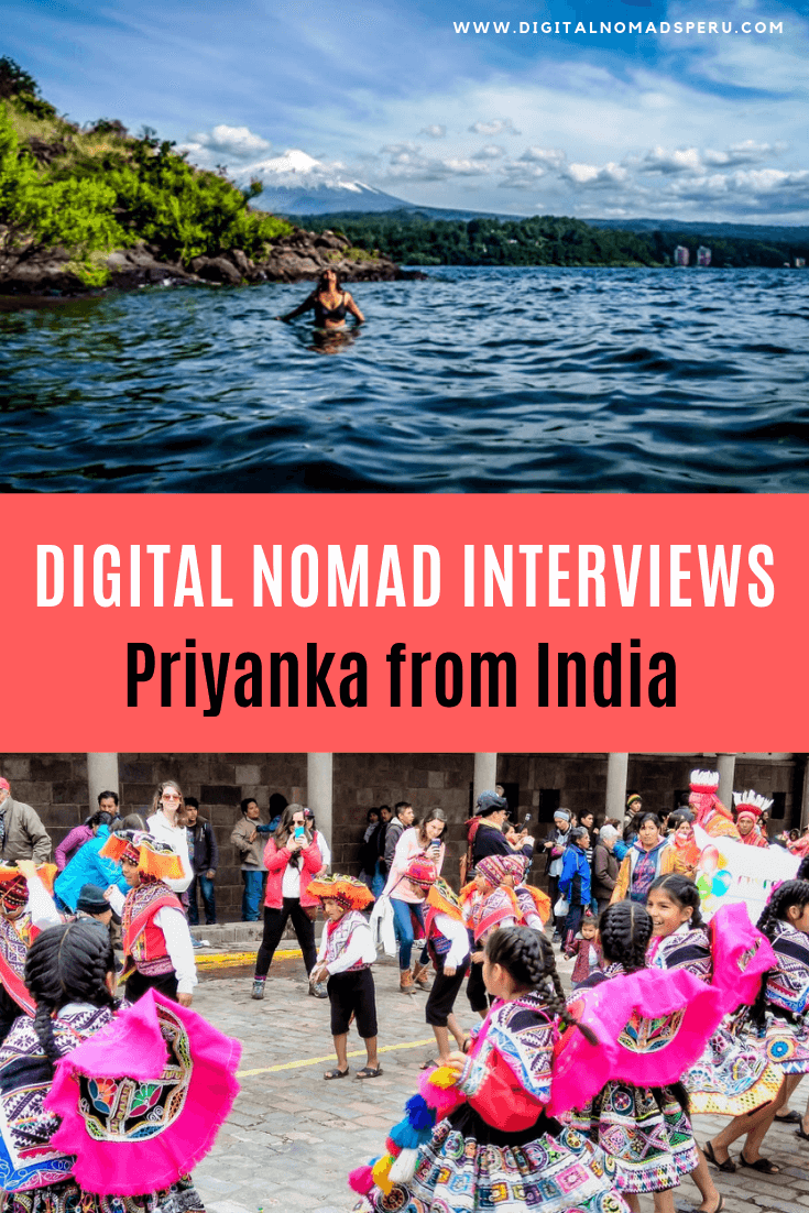 Digital Nomad Interviews Priyanka from India