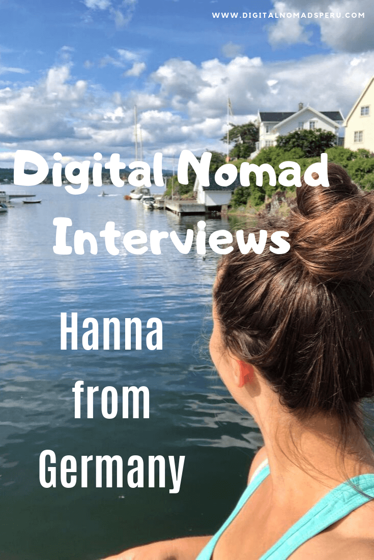 Digital Nomad Interviews - Hanna from Germany