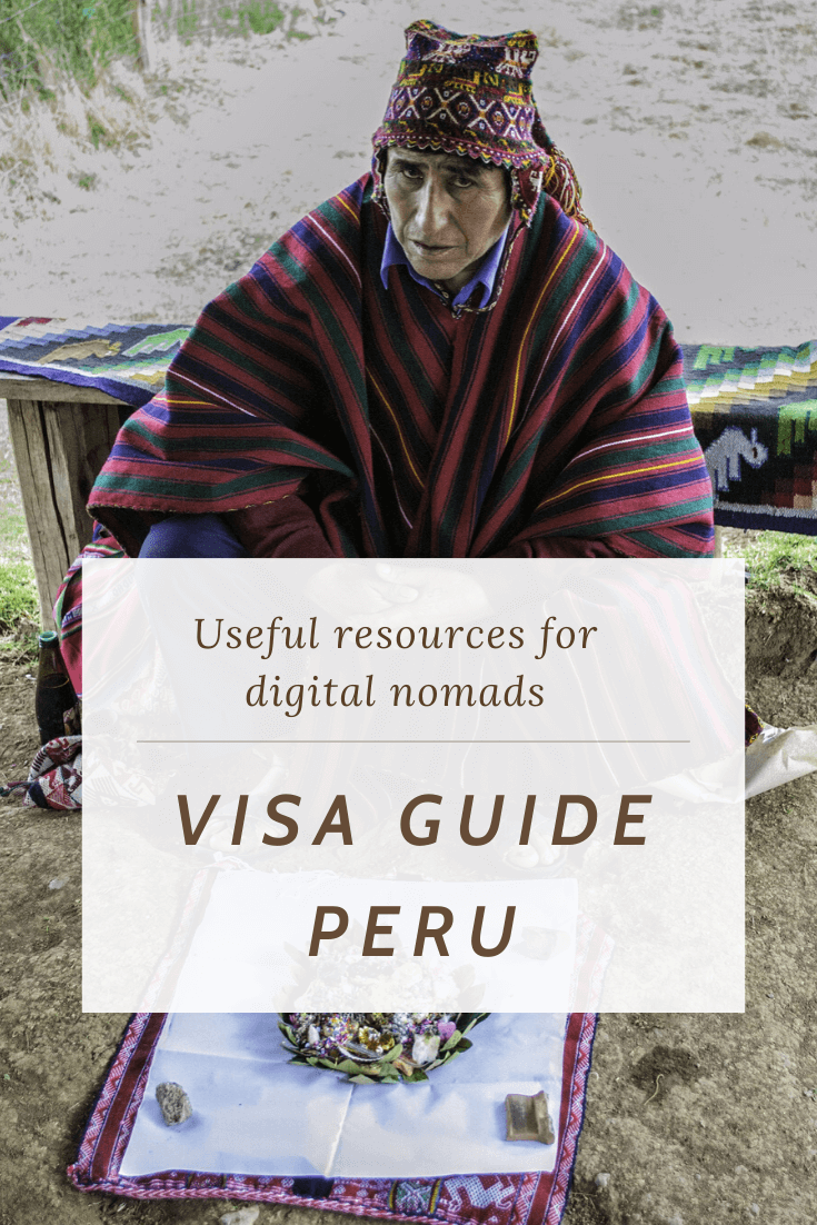 Visa Guide Peru for digital nomads